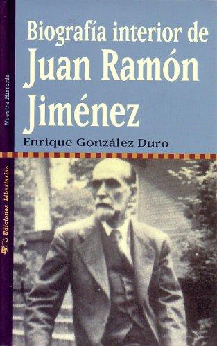 Biografía interior de Juan Ramón Jiménez (Nuestra Historia)