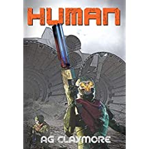 Human: Human scouts fighting in an Alien Empire (Humanity Ascendant Book 1) (English Edition)