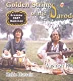 Golden Strings of the Sarode