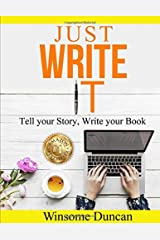 Just Write It: Story to the Page Paperback