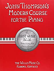 John Thompson's Modern Course for the Piano first grade