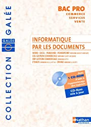Informatique par les documents Bac Pro commerce-services-vente