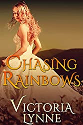 Chasing Rainbows: Western Romance (English Edition)
