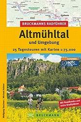 Bruckmanns Radführer Altmühltal und Umgebung: 25 Tagestouren mit Karten 1:75.000