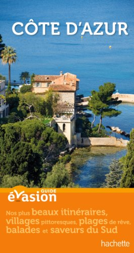 Guide Evasion en France Côte d'Azur