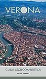 Verona. Guida storico artistica