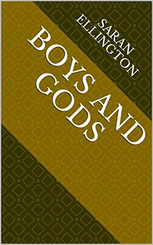 Boys And Gods (Finnish Edition) por Saran Ellington