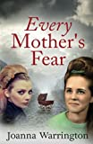 Every Mother's Fear