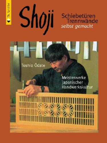 Preisvergleich Produktbild Shoji: Schiebetüren, Trennwände selbst gemacht