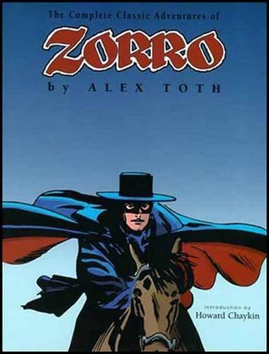 The Complete Classic Adventure of Zorro