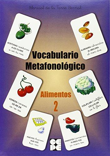Alimentos 2. Vocabulario Metafonológico (Reeducacion Logopedica) por Marisol de la Torre