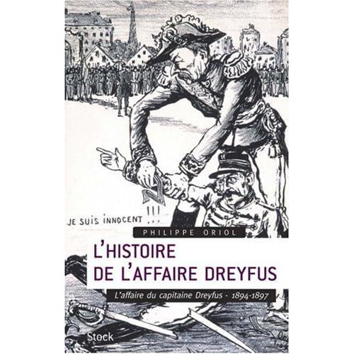 L'histoire de l'Affaire Dreyfus : Tome 1, L'affaire du capitaine Dreyfus, 1894-1897