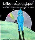 L'électroacoustique - Loulou & Pierrot-la-Lune et les drôles de sons