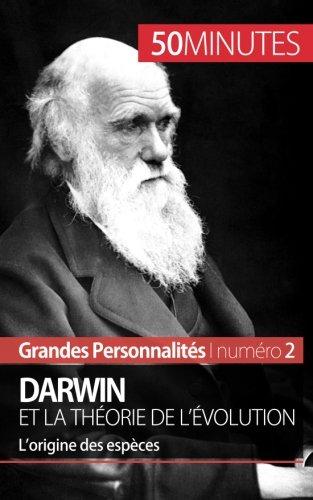 Darwin et la thorie de l'volution: Lorigine de lespce