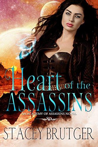 Heart Of The Assassins An Academy Of Assassins Novel Book 2
