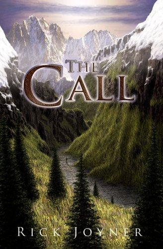 The Call por Rick Joyner