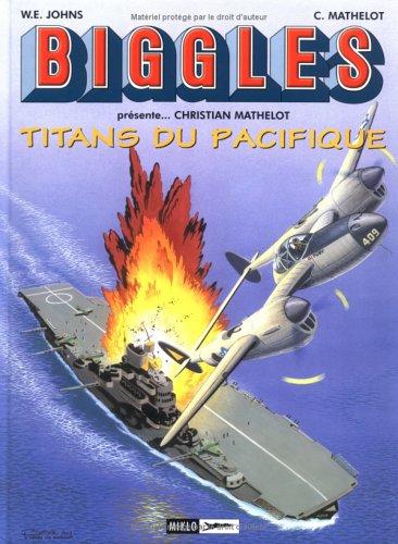 Biggles présente..., Tome 7 : Christian Mathelot