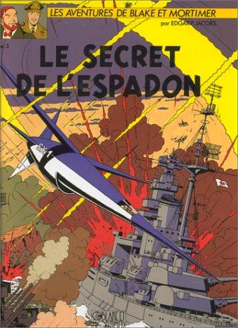 """<a href=""""/node/67761"""">BLAKE ET MORTIMER - LE SECRET DE L'ESPADON</a>"""