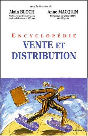 Encyclopédie vente et distribution par Collectif, Anne Macquin, Alain Bloch