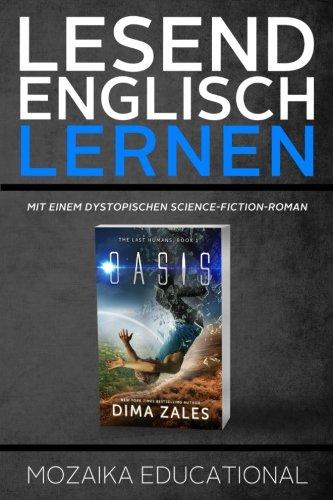 Lesend Englisch Lernen : Mit einem Dystopischen Science-Fiction-Roman