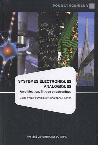 Systmes lectroniques analogiques : Amplification, filtrage et optronique