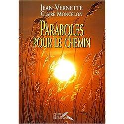 PARABOLES POUR LE CHEMIN (Ancien prix Editeur : 24 Euros)