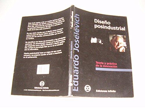Diseño posindustrial (Biblioteca de diseno) por Eduardo Joselevich