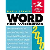 Word 2000 for Windows: Visual QuickStart Guide (Visual QuickStart Guides)