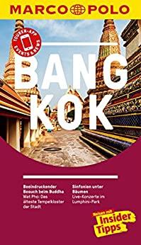 MARCO POLO Reiseführer Bangkok: inklusive Insider-Tipps, Touren-App, Update-Service und NEU: Kartendownloads (MARCO POLO Reiseführer E-Book)