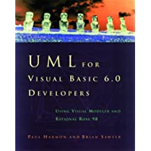UML for Visual Basic 6.0: Using Visual Modeler and Rational Rose 98