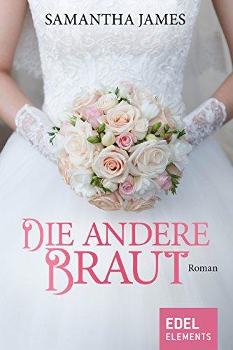 Die andere Braut (Sophia Rose)