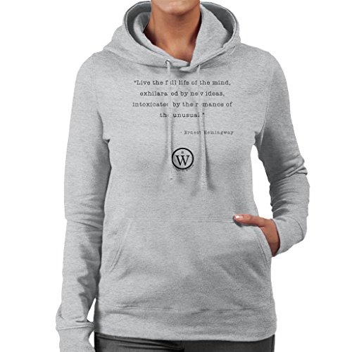 Writers On Wisdom Ernest Hemingway Quote Romance Of The Unusual Womens Hooded Sweatshirt Heather Grey