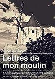 Lettres de mon moulin - Format Kindle - 9782371131057 - 1,99 €