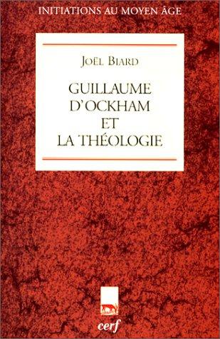 Guillaume d'Ockham et la Théologie