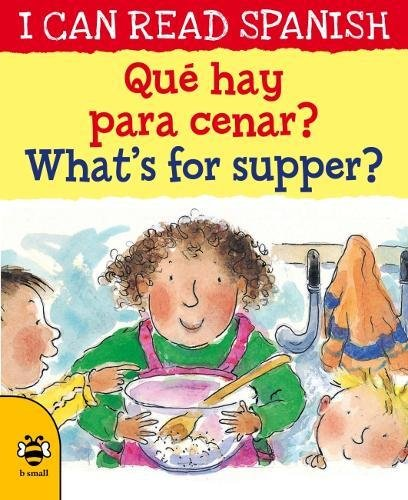 ?Que hay para cenar? / What's for supper? (I CAN READ SPANISH)