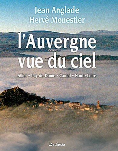 Auvergne Vue du Ciel (l')