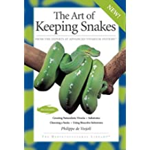 Art Of Keeping Snakes (Herpetocultural Library)