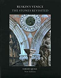 [(Ruskin's Venice: The Stones Revisited)] [By (author) Sarah Quill] published on (March, 2015)