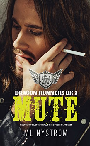 Mute: Motorcycle Club Romance (Dragon Runners Book 1) (English Edition)