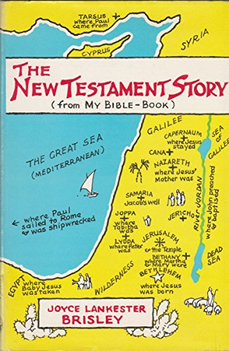 The New Testament story : from 'My Bible-book'