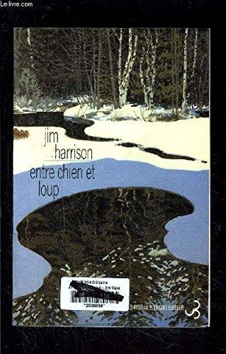 Entre chien et loup par Harrison Jim