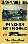 Panzers en afrique : rommel et l'afrikakorps par Fitère
