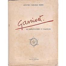 ANGEL GANIVET, SU ESPAÑOLISMO Y SU VIGENCIA