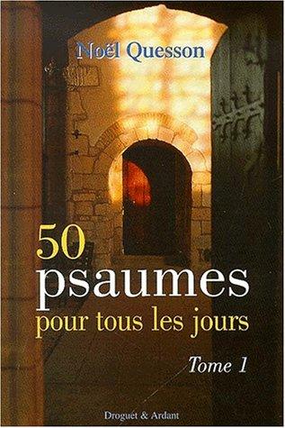 50 psaumes pour tous les jours, numéro 1