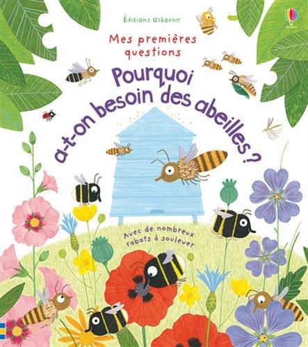 Pourquoi a-t-on besoin des abeilles ? - Mes premières questions par Katie Daynes