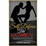 Self Defense for Women: Helpful Guidance for Self Protection & Safety for Women, Effective Self-Defense Tips Feel Strong, Confident (English Edition)