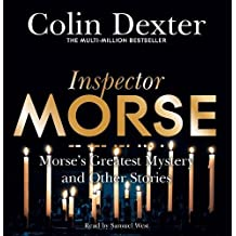 Morse's Greatest Mystery and Other Stories (Inspector Morse Mysteries)