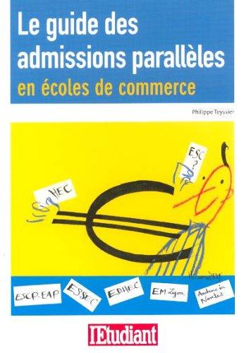 Le guide des admissions parallèles en écoles de commerce
