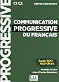 Communication progressive niveau perfectionnement fle + CD audio (Progressive du français)