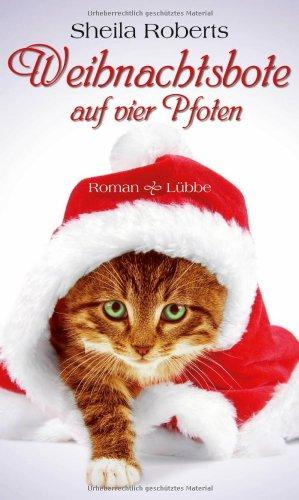Buchseite und Rezensionen zu 'Weihnachtsbote auf vier Pfoten: Roman' von Sheila Roberts